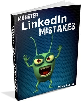 Monster LinkedIn Mistakes