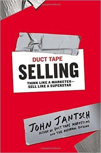 John Jantsch Duct Tape Selling
