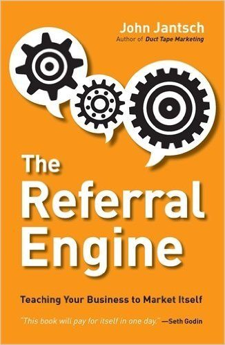John Jantsch The Referral Engine
